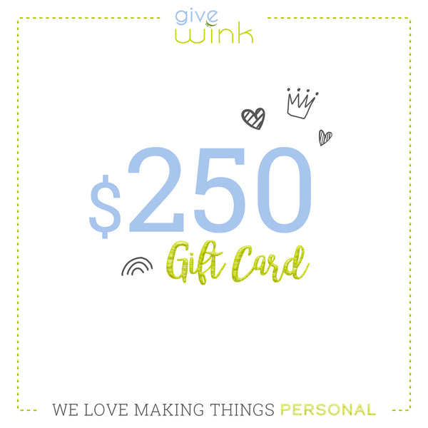$250 Gift Card - Give Wink