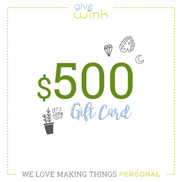 $500 Gift Card - Give Wink