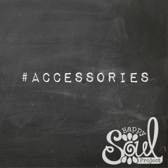 Happy Soul Project Accessories