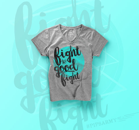 """Fight the Good Fight"" - #PipsArmy tee"