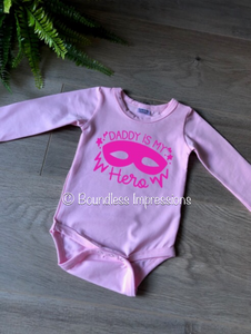 Daddy is My Hero - Baby Bodysuit