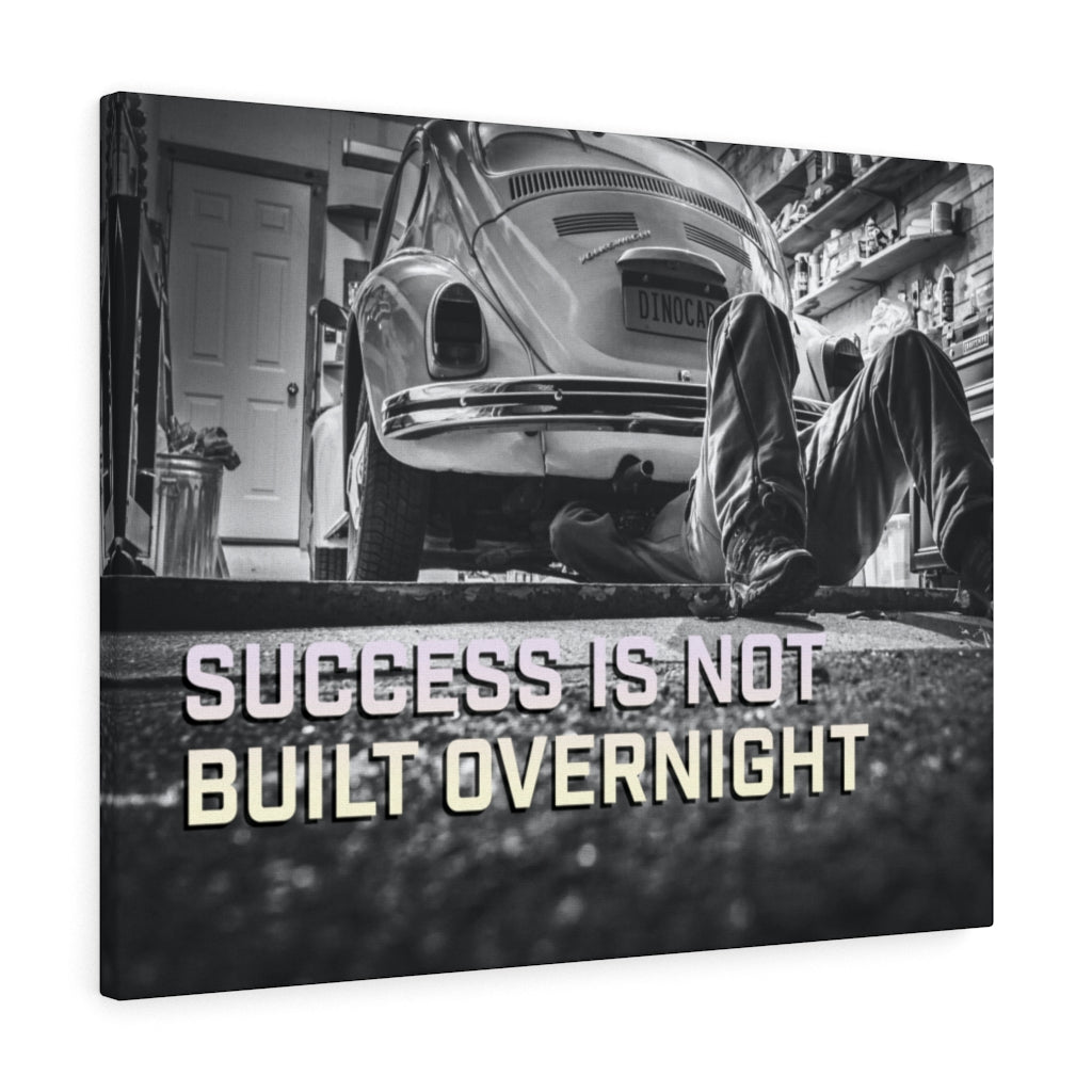Success Is Not Built Overnight