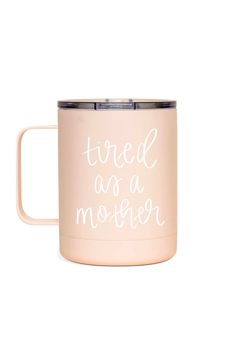Tired as a Mother Metal Mug
