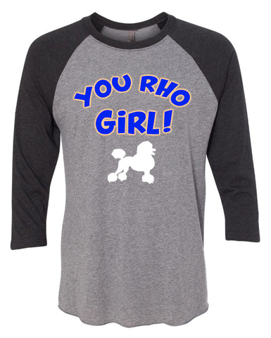 You Rho Girl!