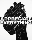 """Appreciate Everything"" Print - D Young V"