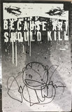 """Because Art should Kill"" - BASK"