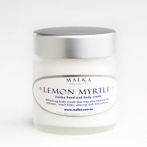 Natural Skin Care by Malka - Jojoba Hand & Body Cream - Lemon Myrtle 100g A rich hand and body cream with the fresh fragrance of organic lemon myrtle essential oil. May also soothe itchiness, insect bites, shaving rash and sunburn.