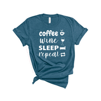 Mom Shirts - Coffee, Wine, Sleep, Repeat