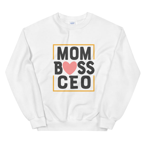 Mom Boss CEO Sweatshirt