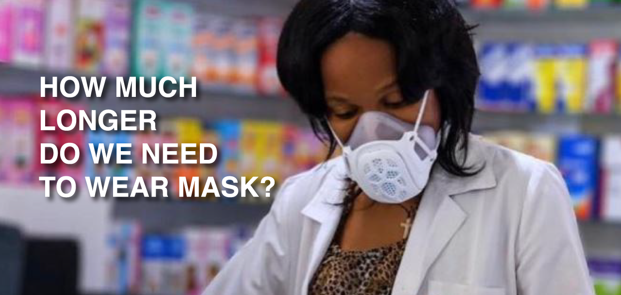 How Much Longer Do We Need To Wear Mask?