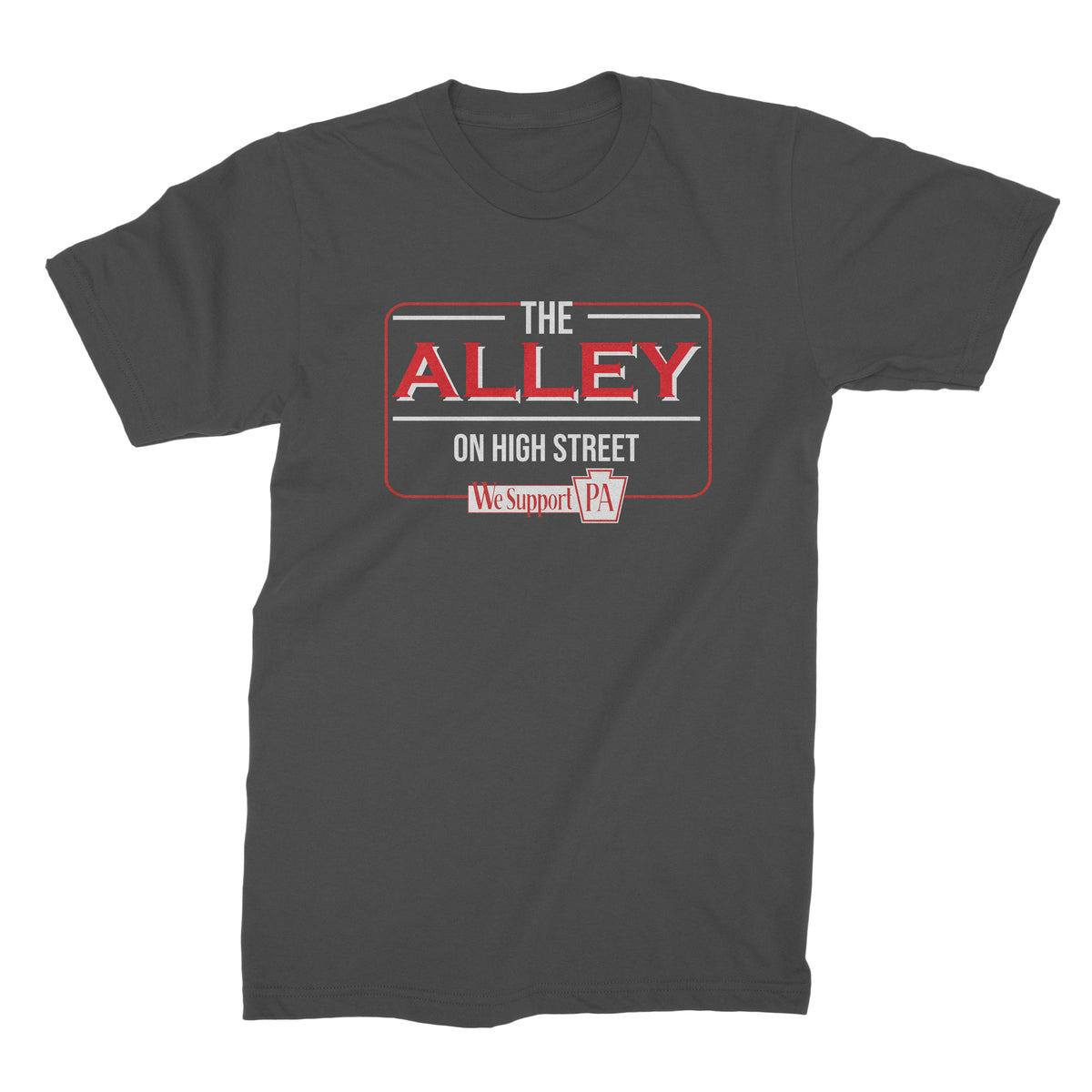 The Alley on High Street We Support PA T-Shirt
