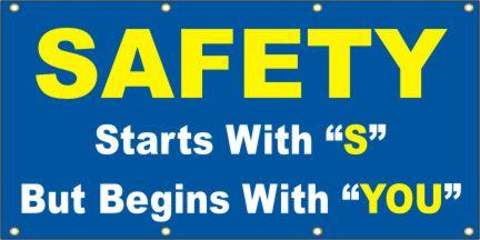 A103 Safety Starts With S But Begins With You