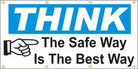 A137 Think - The Safe Way is the Best Way