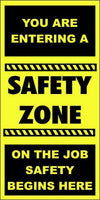 A242 You Are Entering a Safety Zone (vertical)