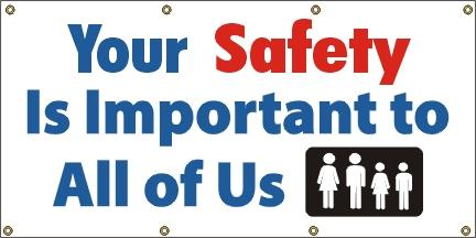 A25 Your Safety Is Important to All of Us
