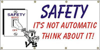 A2 Safety It's Not Automatic Banner