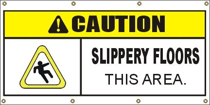 A302 CAUTION - Slippery Floors