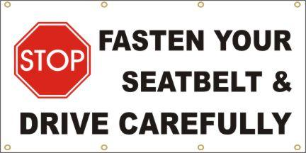 A92 Fasten Your Seatbelt & Drive Carefully