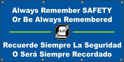 A515 Always Remember Safety or Always Be Remembered (Spanish)