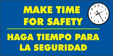 A517 Make Time for Safety (Spanish)