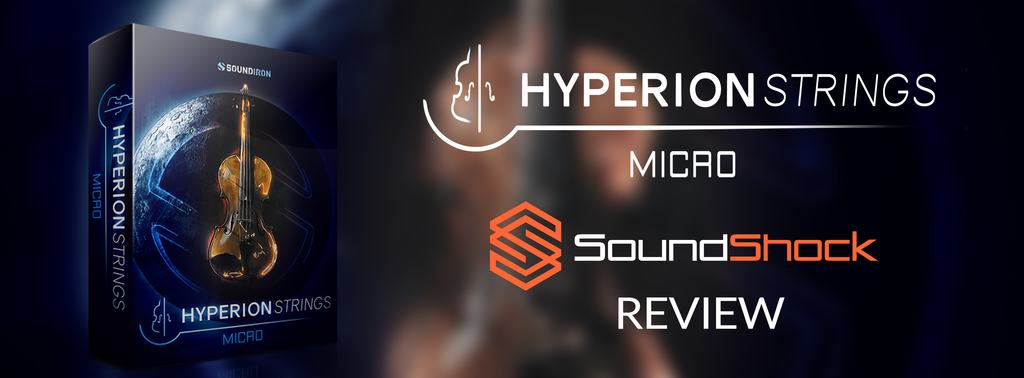 Hyperion Strings Micro Review