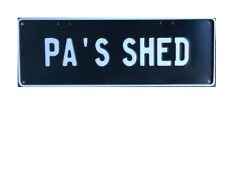 Shed Sign - custom made
