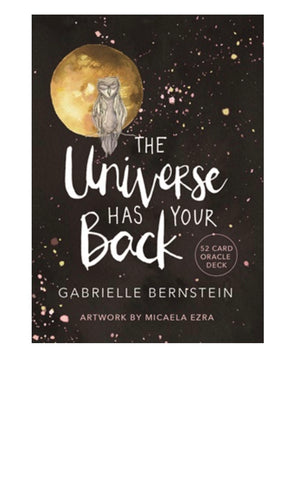 The Universe Has Your Back - Oracle Cards