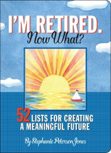Journal - I'm Retired: Now What?