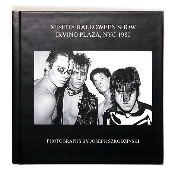MISFITS Halloween NYC 1980 photo book by Joseph Szkodsinski - signed