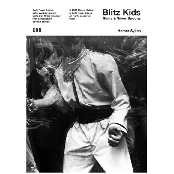 Blitz Kids, Skins & Silver Spoons - British Documentary Photography