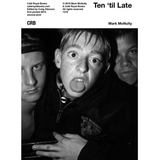 Ten 'til Late - British Documentary Photography