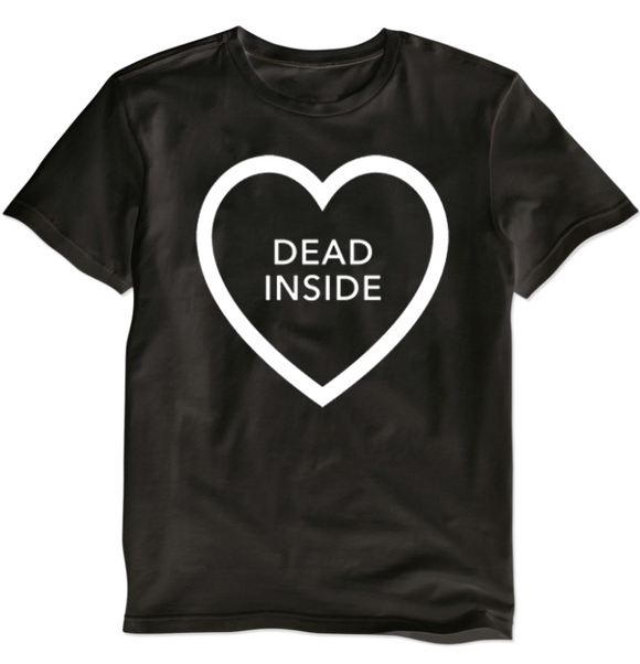 Dead Inside shirt by Lethal Amounts