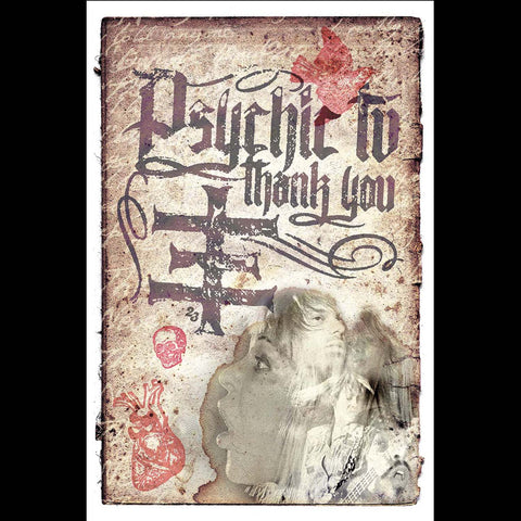 "PSYCHIC TV ""Thank You"" 24X36"" BY EDLEY ODOWD"