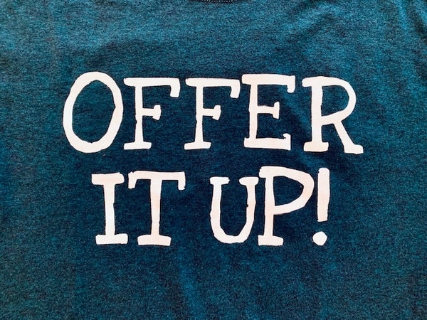 Offer It Up Crew Neck Tee Shirt