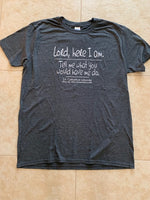 Lord, Here I Am Crew Neck Tee Shirt