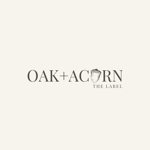 Oak + Acorn The Label
