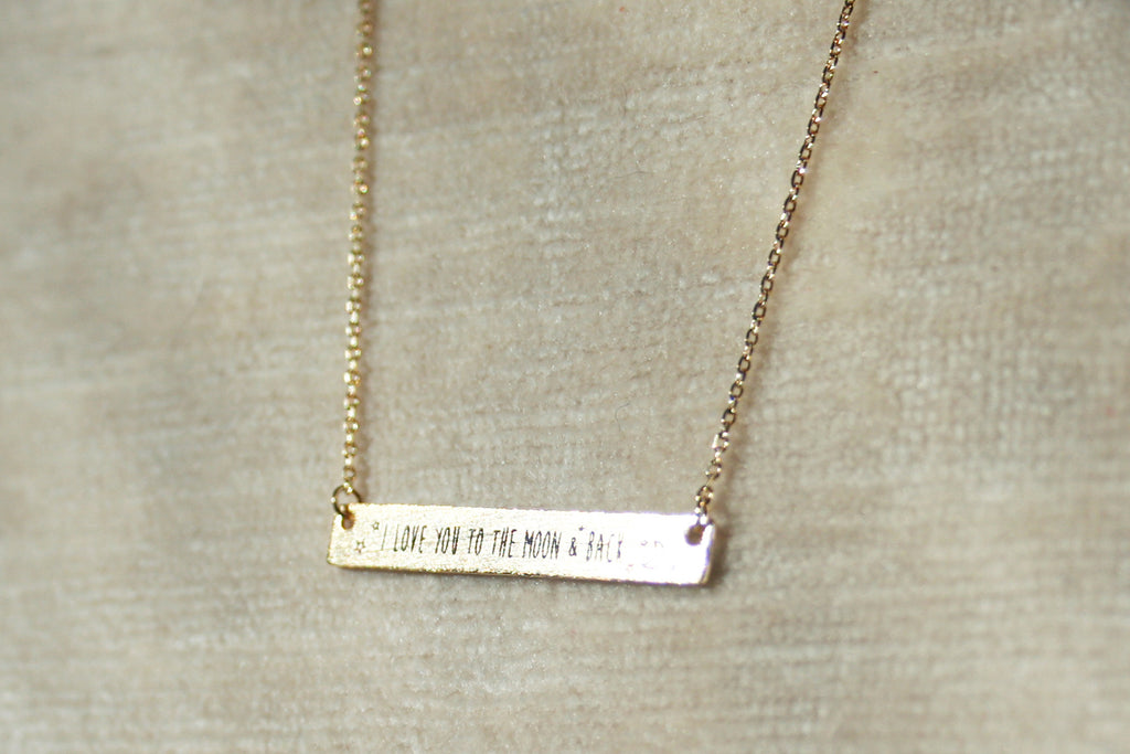 """I Love You To The Moon And Back"" Dainty Etched-Bar Necklace"
