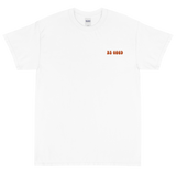 BE GOOD TSHIRT
