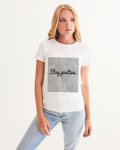 Stay Positive Women's Graphic Tee