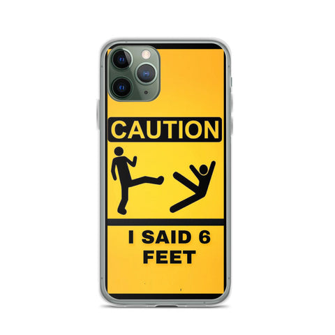 6 Feet iPhone Case