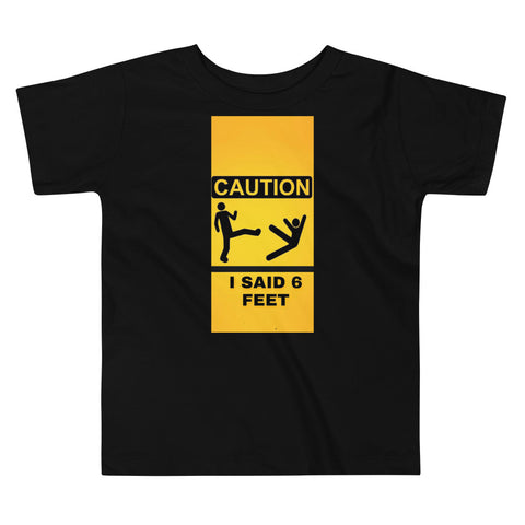 6 Feet Toddler Tee
