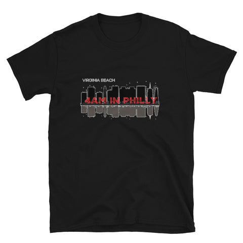 4 am Philly Unisex T-Shirt