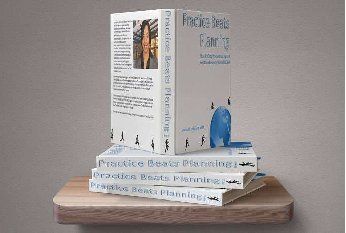 Practice Beats Planning Workbook
