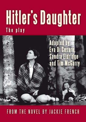 Hitler's Daughter: the play