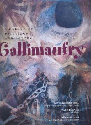 Gallimaufry: A Galaxy Of Paintings & Poetry