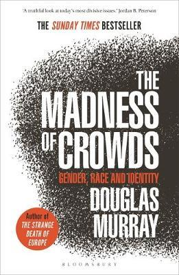 The Madness of Crowds (Paper-back)