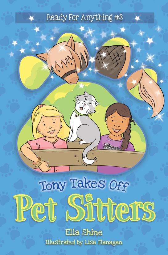 Tony Takes Off (Pet Sitters: Ready For Anything #3)