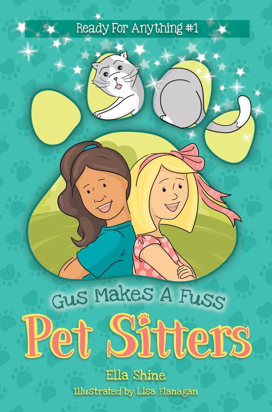 Gus Makes A Fuss (Pet Sitters: Ready For Anything #1)