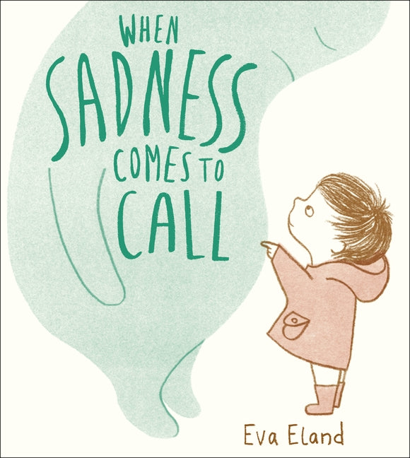 When Sadness Comes to Call (paperback)
