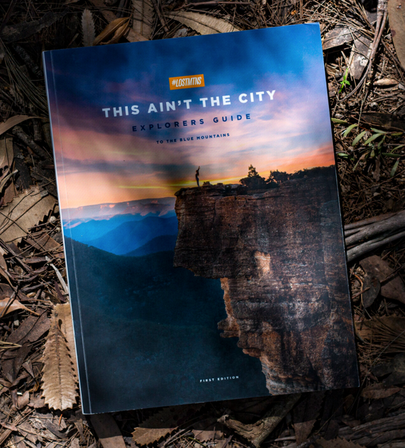 This Ain't the City: Explorers Guide to the Blue Mountains